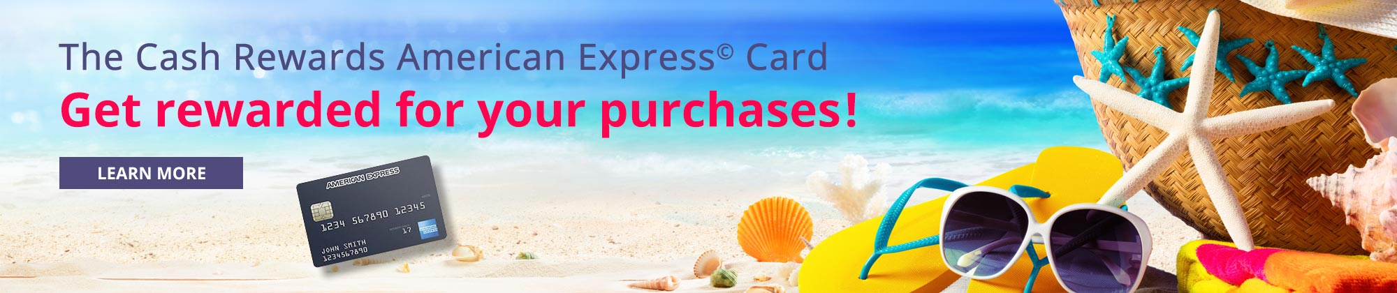 The cash rewards American Express Card.  Get rewarded for your purchases!